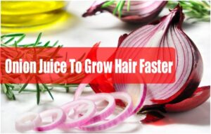 3 Natural Ways to Use Onion Juice to Grow Hair Faster